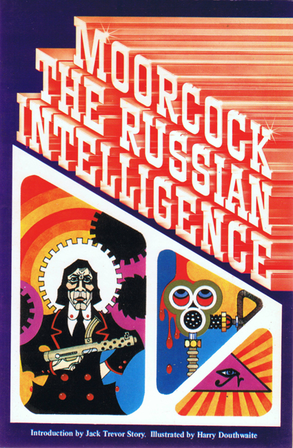 <b> Moorcock, Michael — <I>   The Russian Intelligence</I></b>, 1980