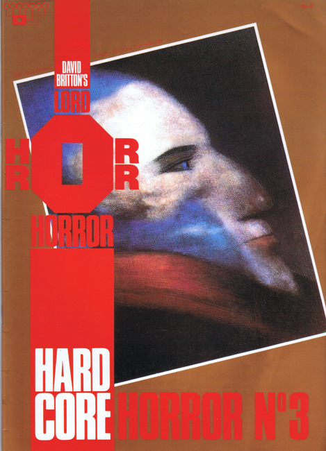 <b><I>   Lord Horror </I> No.  5 — <I>Hard Core Horror</I> No. 3</b> (1990)