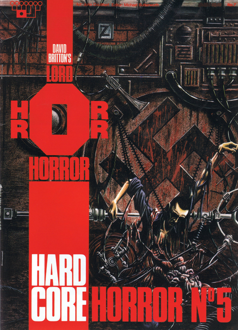 <b><I>   Lord Horror </I> No.  7 — <I>Hard Core Horror</I> No. 5</b> (1991)