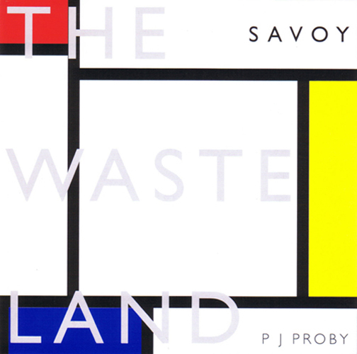<b>         Eliot, T.S. — <I>The Waste Land</I></b>, 1999 spoken-word C.D., read by <b>P.J. Proby</b>
