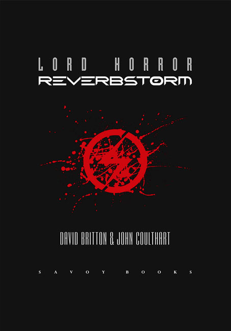 <b><I>   Lord Horror:  Reverbstorm</I></b> (2013)