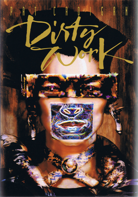 <b>Cadigan, Pat — <I>Dirty Work</I></b>, 1993