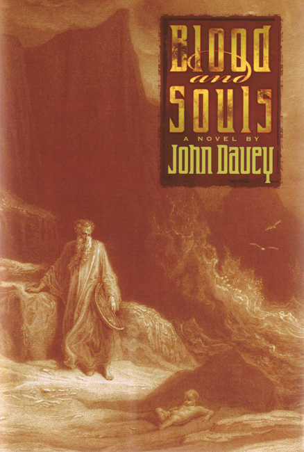 <b><i>         Blood And Souls: A Novel</i> (2002), by John Davey</b>
