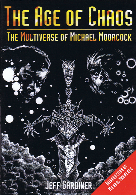 2002 <b><i>   The Age Of Chaos:  The Multiverse Of Michael Moorcock</i></b>, by Jeff Gardiner, British Fantasy Society trade p/b