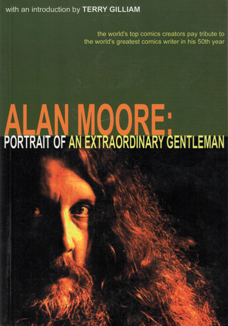 2003 <b><i> Alan Moore:  Portrait Of An Extraordinary Gentleman</i></b>, Abiogenesis trade p/b