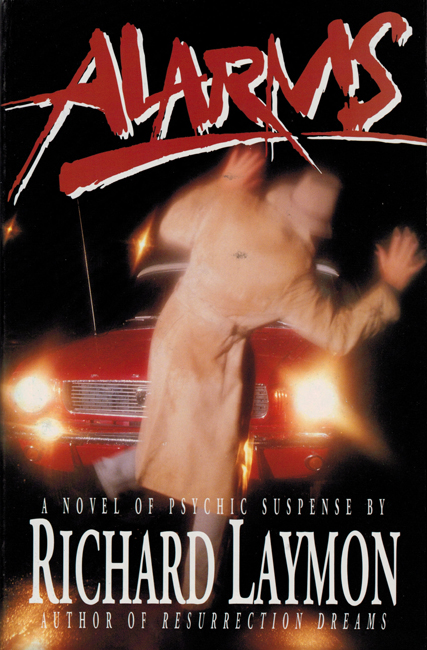 <b>Laymon, Richard — <i>Alarms:  A Novel Of Psychic Suspense</i></b>, 1992