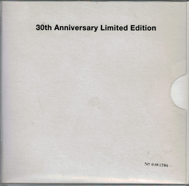 <b>    Beatles</b>, The:  <b><I>The Beatles</b></I> (a.k.a. 'The White Album')<b>:  30th Anniversary Limited Edition</b>