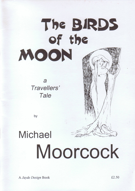 <b><i>          The Birds Of The Moon:  A Travellers' Tale</i> (1995), by Michael Moorcock</b>