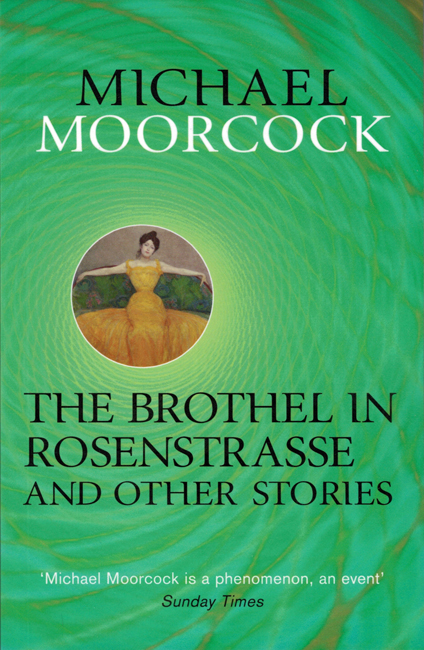 <b><i>The Brothel In Rosenstrasse</i></b><b><i> And Other Stories</i></b>, 2014, Gollancz trade p/b collection
