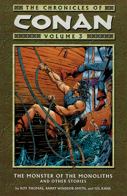 2004 <b><i> The Chronicles Of Conan Volume 3: The Monster Of The Monoliths And Other Stories</i></b>, Dark Horse outsized p/b