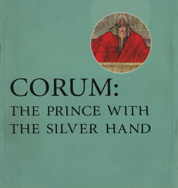 <b>Corum:  The Prince With The Silver Hand (1973/'74)</b>