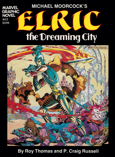 1982 <b><I>Elric:  The Dreaming City</I></b>, Marvel outsized p/b