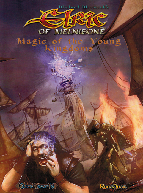 2008 <b><I>Elric Of Melniboné:  Magic Of The Young Kingdoms</I></b>, Mongoose outsized p/b
