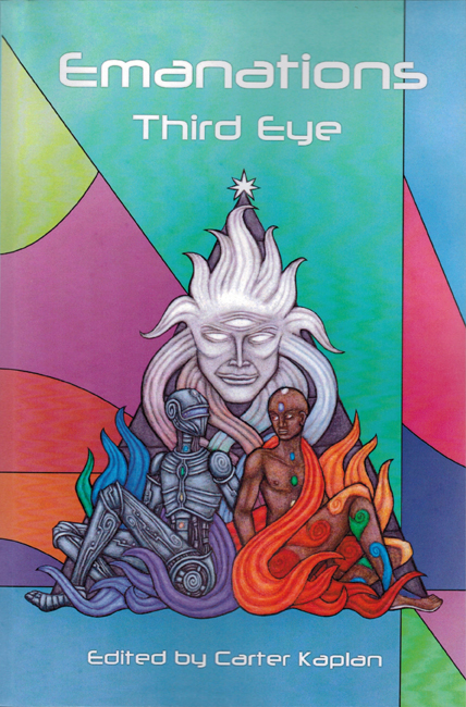 <b><I>  Emanations:  Third Eye</I></b>