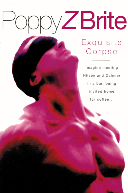 <b>    Brite, Poppy Z.:  <I>Exquisite Corpse</b></I>, Orion, 1996 h/c
