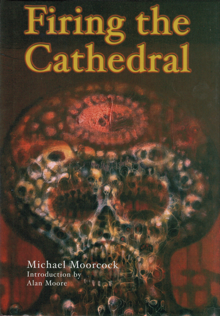 <b><I>Firing The Cathedral</I></b>, 2002, P.S. Publishing h/c