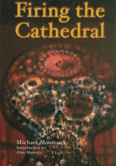 <b><I>Firing The Cathedral</I></b>, 2002, P.S. Publishing trade p/b