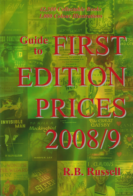 <B>   Russell, R.B.</b> (ed.):  <b><I>Guide To First Edition Prices 2008/9</b></I>, Tartarus, 2007 outsized p/b