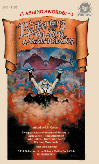 1977 <b><I>Flashing Swords #4:  Barbarians And Black Magicians</I></b>, Dell p/b