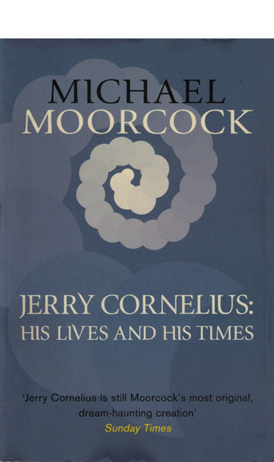 <b><i>Jerry Cornelius: His Lives And His Times</i> (2014)</b>