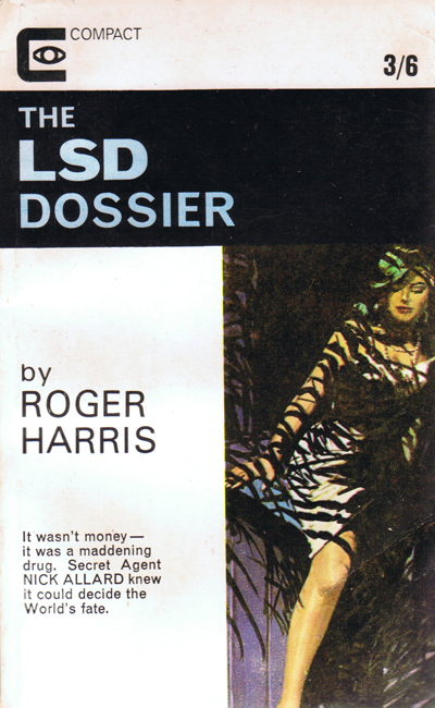 <b><I>The LSD Dossier</I></b>, 1966, by Roger Harris (ghost-written by M.M.), Compact p/b