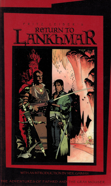 <b>    Leiber, Fritz:  <I>Return To Lankhmar</I></b>, White Wolf, 1998 p/b
