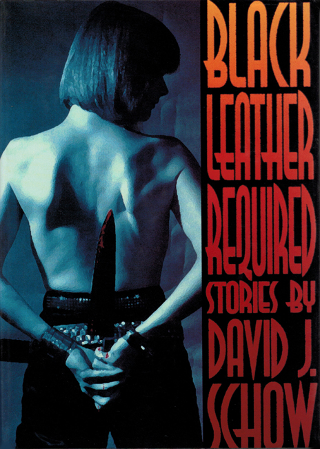 <b>Schow, David J. — <I>Black Leather Required</I></b>, 1994