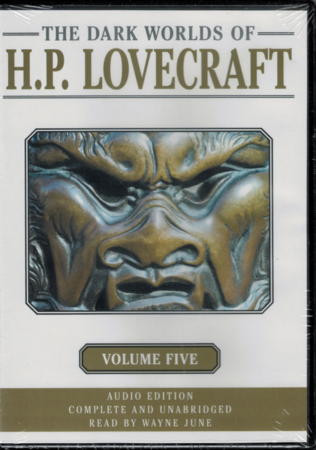 <b>    Lovecraft, H.P.:  <I>The Dark Worlds Of H.P. Lovecraft Volume Five</i></b>, AudioRealms audiobook (unabridged) 3-C.D. box set