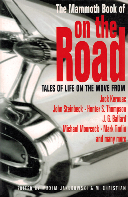 2002 <b><I> The Mammoth Book Of On The Road</I></b>, Robinson trade p/b