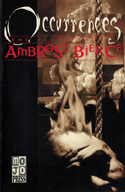 <b>Bierce, Ambrose — <I>Occurrences:  The Illustrated Ambrose Bierce</I></b>, 1997
