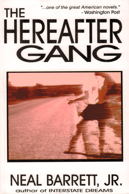 <b>Barrett, Jr., Neil — <I>The Hereafter Gang</I></b>, 1999