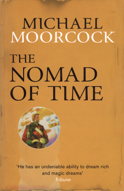 <b><i>The Nomad Of Time</i></b>, 2014, Gollancz trade p/b omnibus <b>(re-revised)</b>