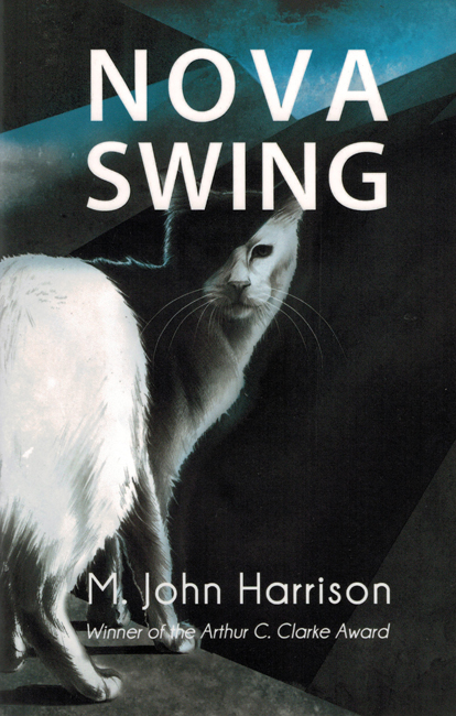 <b>    Harrison, M. John:  <i>Nova Swing</b></i>, Gollancz, 2013 trade p/b