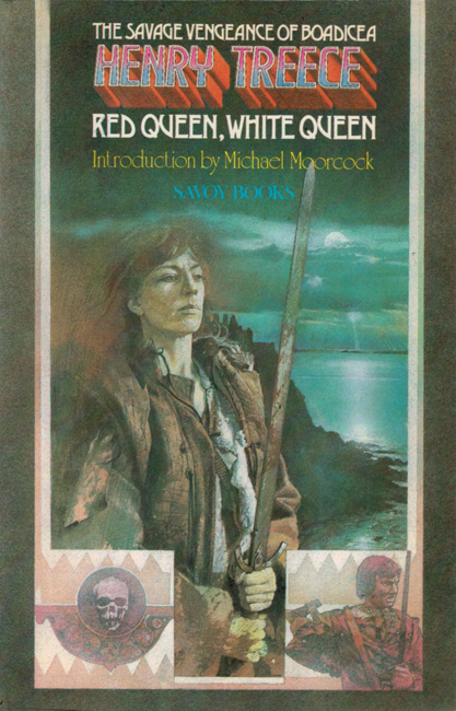 1980  <b><I>Red Queen, White Queen</I></b>, by Henry Treece, Savoy trade p/b