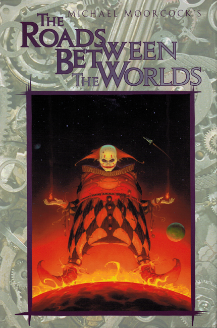 <b><I> The Roads Between The Worlds</I></b>, 1996, White Wolf h/c omnibus