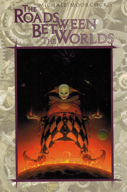 <b><I> The Roads Between The Worlds</I></b>, 1998, White Wolf trade p/b omnibus