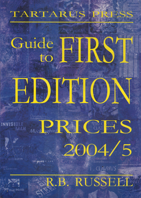 <B>   Russell, R.B.</b> (ed.):  <b><I>Guide To First Edition Prices 2004/5</b></I>, Tartarus, 2003 trade p/b