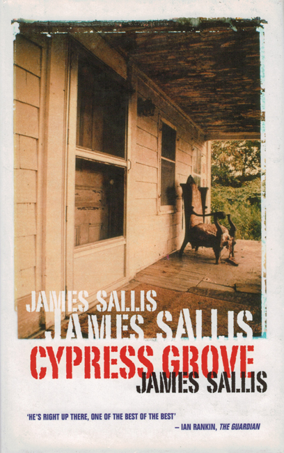 <b>   Sallis, James:  <I>Cypress Grove</b></I>, No Exit, 2003 ltd. ed. h/c
