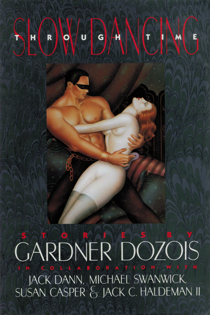 <b>Dozois, Gardner— <I>Slow Dancing Through Time</I></b>, 1990