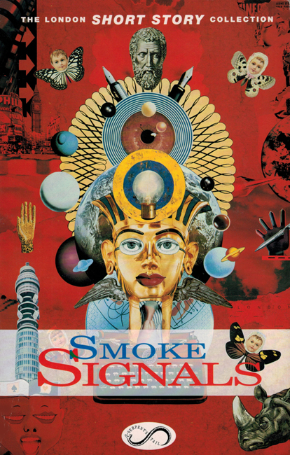 1993 <b><I>Smoke Signals:  Stories Of London</I></b>, Serpent's Tail trade p/b
