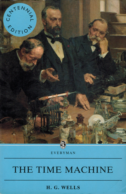 <b> Wells, H.G.: <I>The Time Machine</b></I>, Everyman, 1996 trade p/b