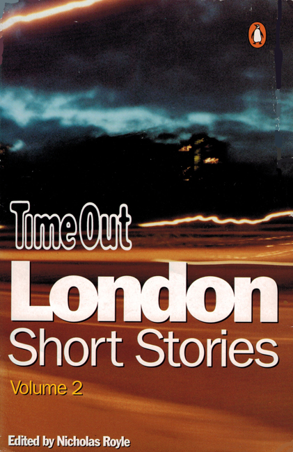 2000 <b><I>The Time Out Book Of London Short Stories Volume 2</I></b>, Penguin trade p/b