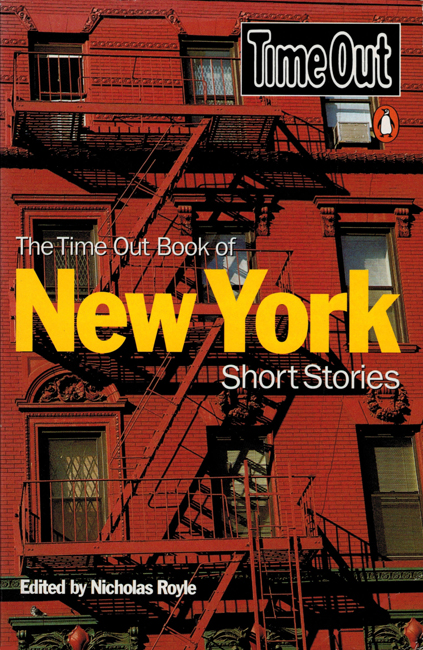 1997 <b><I>The Time Out Book Of New York Short Stories</I></b>, Penguin, trade p/b