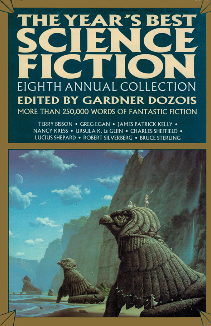 1991 <b><I>The Year's Best Science Fiction:  Eighth Annual Collection</I></b>, St. Martin's h/c