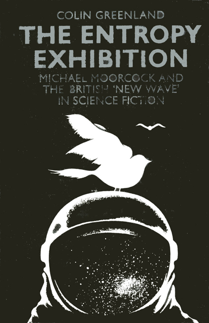 1983<b><I> The Entropy Exhibition:  Michael Moorcock And The British 'New Wave' In Science Fiction</I></b>, by Colin Greenland,  Routledge & Kegan Paul, 1983 h/c